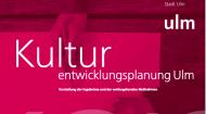 Abschluss der Kulturentwicklungsplanung in Ulm