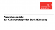 Abschlussbericht zur Kulturstrategie Nürnberg fertig gestellt